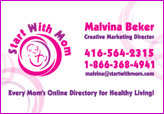 Malvina Beker, Start With Mom